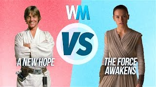 A New Hope Vs The Force Awakens