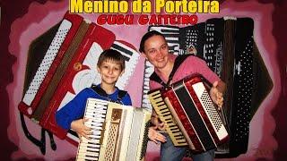 Gugu Gaiteiro - Menino da Porteira -#304