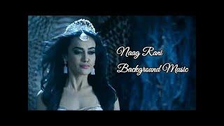 Naagin 3 Bela ( Naag Rani ) Background Music