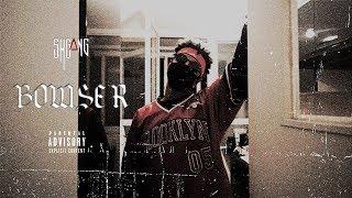 ShGang - Bowser - #SAIYAJIN 1