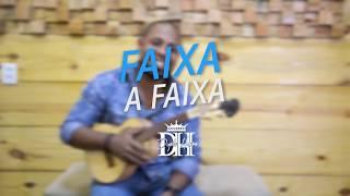 Faixa a Faixa - Dupla Honra - Digno de Louvor   Samba Gospel