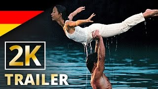 Dirty Dancing - Offizieller Trailer [2K] [UHD] (Deutsch/German)