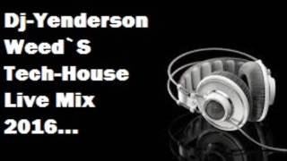 Live Tech-House (Face 1) Desde Ciudad Caribia (Dj Yenderson Weed`S)