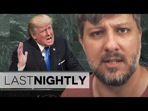 Trump's UN Speech (LAST NIGHTLY №78)