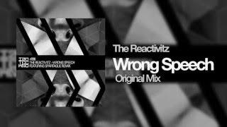 The Reactivitz - Wrong Speech (Original Mix)[IAMT]