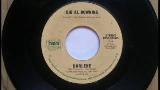 Darlene , Big Al Downing , 1982 46RPM