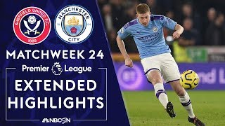 Sheffield United v. Manchester City | PREMIER LEAGUE HIGHLIGHTS | 1/21/2020 | NBC Sports