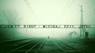 Firew ft.Kikut - Wczoraj, dziś, jutro... [prod.Firew]
