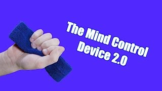 The Mind Control Device 2.0