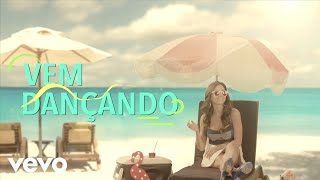 Pedro Paulo & Alex - Vem Dançando (Lyric Video)