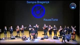 RaussTuna - Sempre Bragança