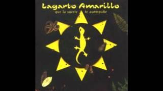 Lagarto Amarillo - Un poquito más p'acá del más allá