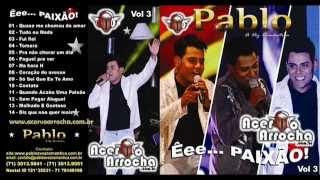 Pablo(A vozRomântica)-Malhado e Gostoso