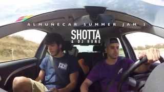 Shotta & Dj Rune @ Almuñécar Summer Jam 2015