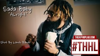 Sada Baby - Alright (Video)