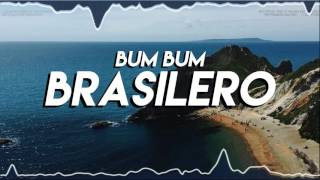BUM BUM BRASILERO - ( REMIX 2K17 - TOMI DJ )