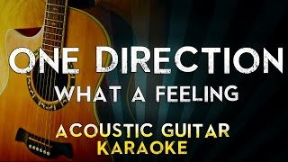 One Direction - What a feeling | Acoustic Guitar Karaoke Instrumental Lyrics Cover Sing Along