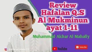 Mp3 Review Hafalan Q.S Al Mukminun ayat 1-11 .mp4 width=