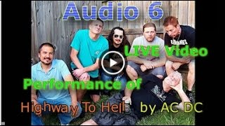 Highway To Hell by AC/DC (cover by Audio 6)
