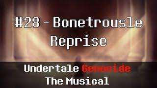 Undertale Genocide: The Musical - Bonetrousle Reprise