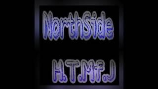 NorthSide - H.T.Mf.J