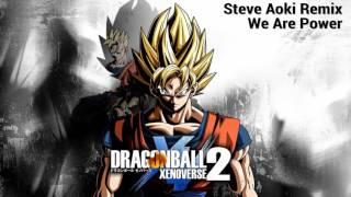 Steve Aoki - We Gotta Power [XenoVerse 2 Remix]