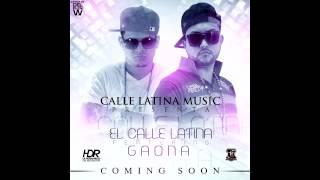 El Calle Latina Ft Gaona - Por Ella Mato (Official Preview) @ElMasDuroHD