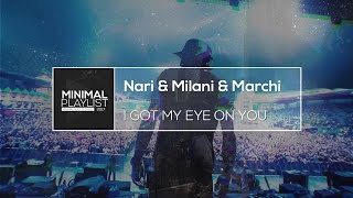 Nari & Milani & Marchi feat. Luciana - I Got My Eye On You (Viktor Newman Bootleg)