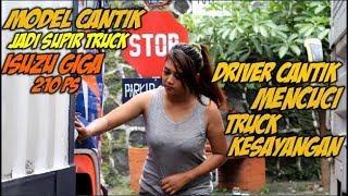 MENCUCI TRUCK KESAYANGAN !! MODEL CANTIK JADI SUPIR TRUCK GIGA 210 PS