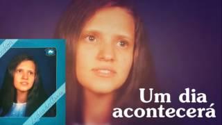 Lidia de Assis - Um Dia Acontecerá (LP Ele é o Senhor) 1985