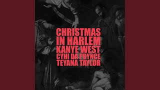Kanye West - Christmas In Harlem (ft. CyHi The Prynce)