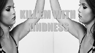 Selena Gomez  - Kill'Em With Kindness (Lyrics)