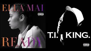 Why You Boo'd Up? - Ella Mai X T.I. (Mashup)