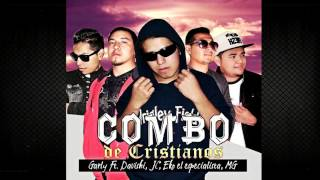 El Combo De Cristianos- Garly Ft Davishi, JC, Eko El Especialista, MG