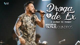Rafael Quadros - Droga de ex