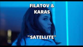 Filatov & Karas - Satellite lyrics video