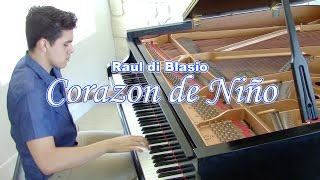'Corazon de Niño' Raul di Blasio (Cover)
