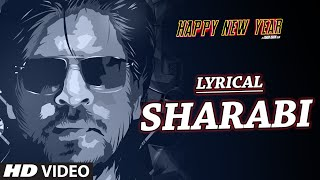 Sharabi feat. Surj RDB & JessieK with LYRICS | Happy New Year | Courtesy of Three Records