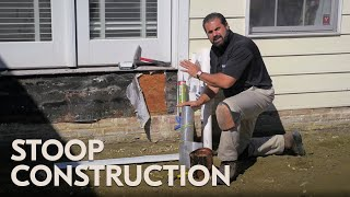 Stoop Construction