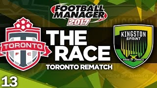THE RACE: Episode 13: The Toronto Rematch | Football Manager 2017
