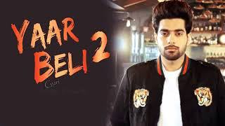 Yaar Beli 2 (FULL SONG) - Guri _ Dj Flow _ New Pun