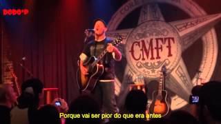 Corey Taylor - Dying (live acoustic) [ Legendado PT-BR]