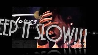 Kent Jones - Don't Mind (Slowed Down)