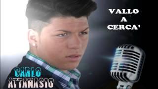 """Carlo Attanasio - Vallo a cercà (Album 2012 """" Le due facce di Carlo Attanasio)"""