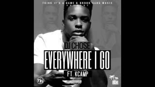DJ Chose - Everywhere I Go ft KCamp (Atl Rmx)