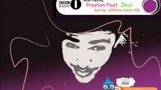 Preston Feat. Zhao - Get Up [Official track HQ]