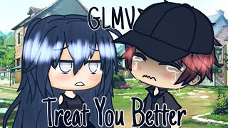 Treat You Better - GLMV (female version)