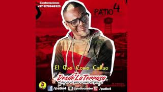 Patio 4 - El Que Come Callao ft. La Gente Pesada by. (rj) (AUDIO) salsa choke (DesdeLaTerraza)