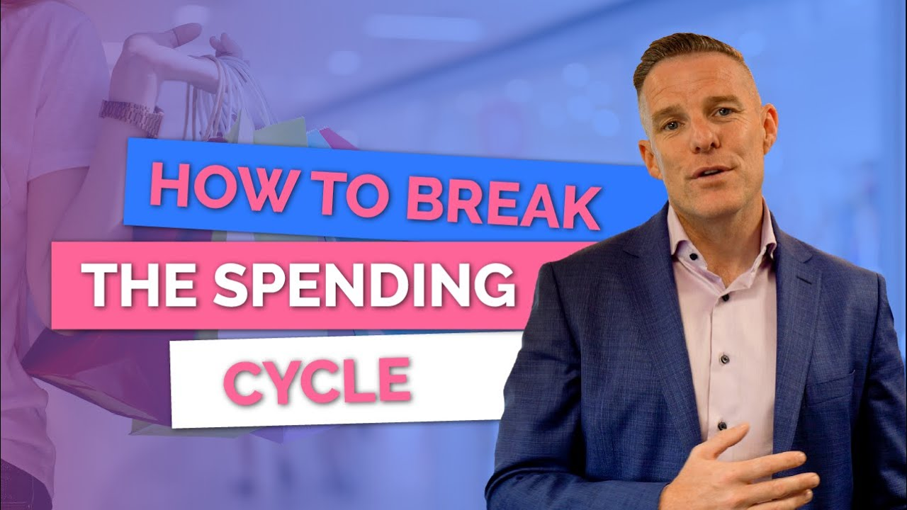 How To Break The Spending Cycle