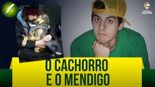 O Cachorro e o Mendigo (Poesia) - Fabio Brazza